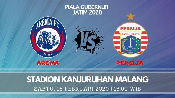 Prediksi Arema FC vs Persija: Pertandingan Piala Gubernur Jatim 2020 Grup B - 15 Februari 2020 - Live Streaming Link