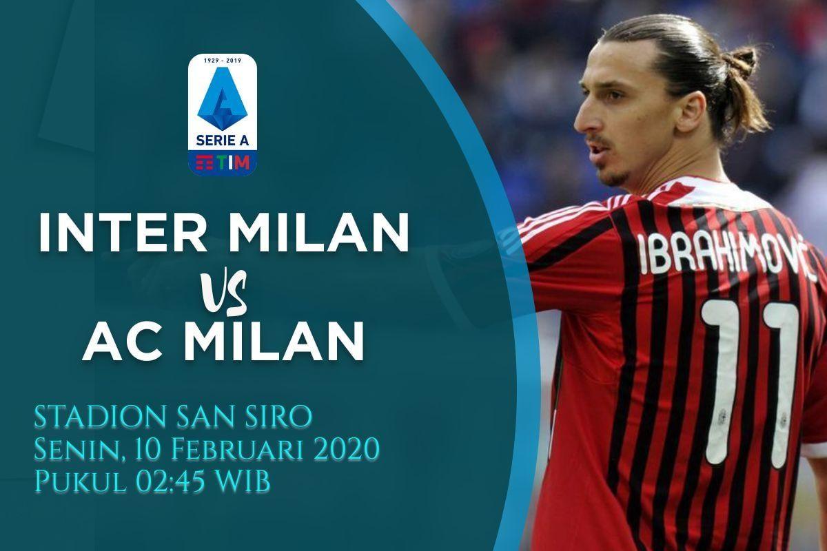 Prediksi Inter Milan vs AC Milan: Bigmatch Liga Italia Pekan ke 23 – 10 Februari 2020 – Free Live Streaming