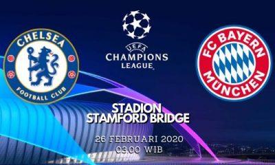 Prediksi Chelsea vs Bayern Munich: Pertandingan Liga Champions UEFA Babak 16 Besar - 26 Februari 2020 - Live Streaming Link