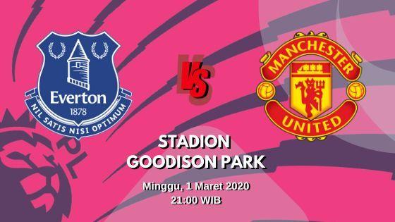 Prediksi Everton vs Manchester United: Pertandingan Liga Inggris Pekan Ke-28 - 1 Maret 2020 - Live Streaming Link