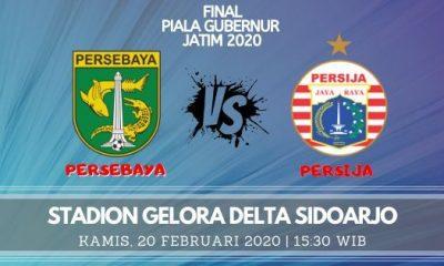 Prediksi Persebaya vs Persija: Pertandingan Final Piala Gubernur Jatim 2020 - 20 Februari 2020 - Live Streaming Link