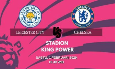 Prediksi Leicester City vs Chelsea: Big Match Liga Inggris Pekan ke 25 – 1 Februari – Live Streaming