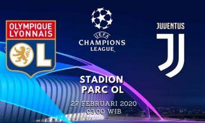 Prediksi Lyon vs Juventus: Pertandingan Liga Champions UEFA Babak 16 Besar - 27 Februari 2020 - Live Streaming Link
