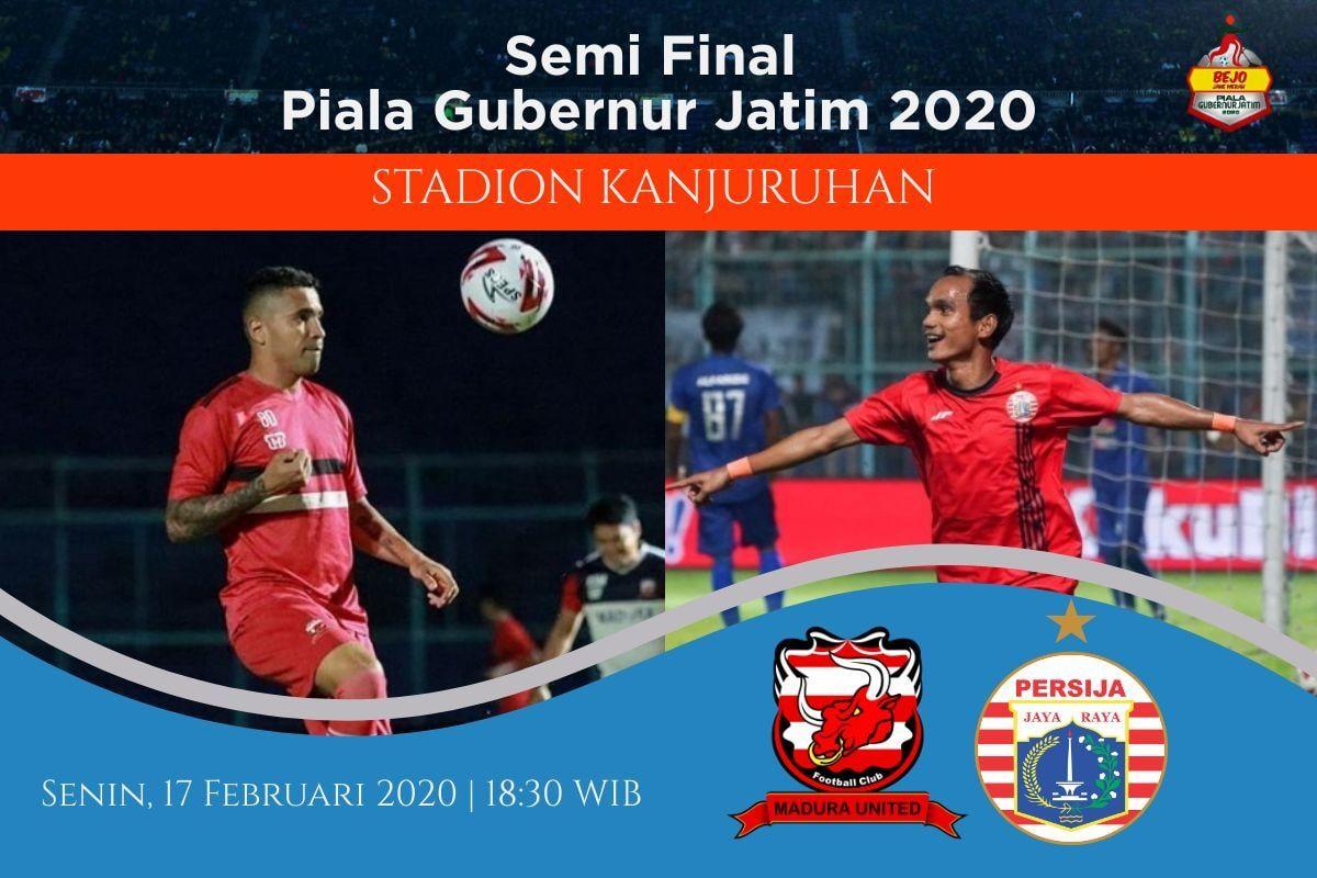 Prediksi Madura United vs Persija: Pertandingan Semifinal Piala Gubernur Jatim 2020 - 17 Februari 2020 - Live Streaming Link