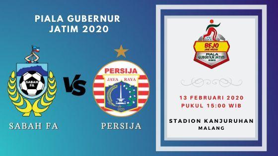Prediksi Sabah FA vs Persija: Pertandingan Piala Gubernur Jatim 2020 Grup B - 13 Februari 2020 - Live Streaming Link