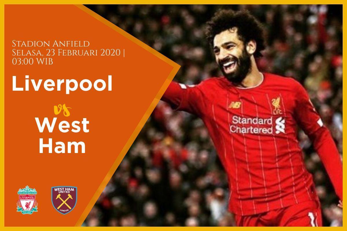 Prediksi Liverpool Vs West Ham Pertandingan Liga Inggris