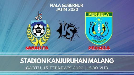 Prediksi Sabah FA vs Persela: Pertandingan Piala Gubernur Jatim 2020 Grup B - 15 Februari 2020 - Live Streaming Link