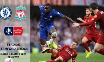 Prediksi Chelsea vs Liverpool: Pertandingan Piala FA Pekan Ke-5 - 4 Maret 2020 - Live Streaming Link